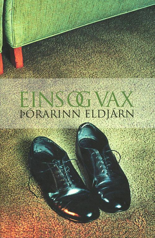 Eins og vax (2002) kápumynd