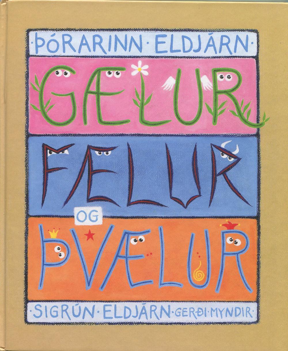 Gælur, fælur og þvælur (2007) kápumynd